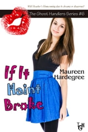 If It Haint Broke ebook by Maureen Hardegree