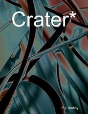 Crater* ebook by P L Herlihy