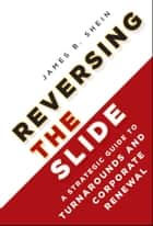 Reversing the Slide ebook by James B. Shein