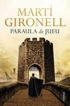 Paraula de jueu ebook by