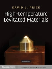 High-Temperature Levitated Materials ebook by David L. Price