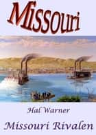 Missouri-Rivalen - Missouri - Band 29 ebook by Hal Warner