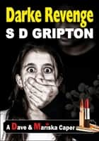 Darke Revenge ebook by S.D. Gripton