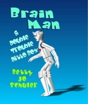 Brain Man and Double Trouble Ditto Box ebook by Betty Jo Schuler