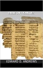 BIBLE DIFFICULTIES - Defending the Mosaic Authorship of the Pentateuch ebook by Edward D. Andrews