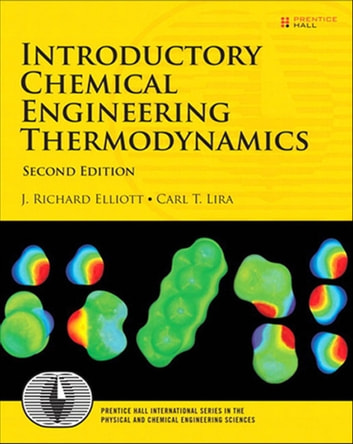 Introductory chemical engineering thermodynamics ebook by j richard introductory chemical engineering thermodynamics ebook by j richard elliottcarl t lira fandeluxe Choice Image