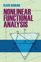 Nonlinear Functional Analysis ebook by Klaus Deimling