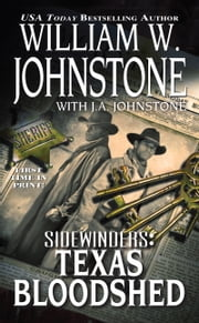 Texas Bloodshed ebook by William W. Johnstone,J.A. Johnstone