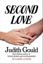 Second Love (The LoveMakers Trilogy) ebook by Judith Gould
