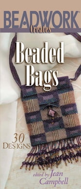 Beadwork Creates Beaded Bags ebook by Jean Campbell