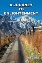 A Journey to Enlightenment ebook by Linda Abrams