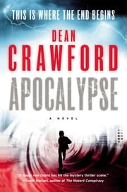 Apocalypse - A Novel ebook by Dean Crawford