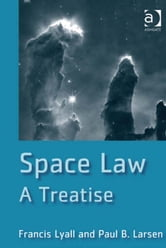 Space Law - A Treatise ebook by