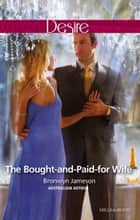 The Bought-And-Paid-For Wife ebook by Bronwyn Jameson