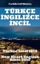 Türkçe İngilizce İncil - Türkçe İncil 1878 - New Heart English Bible 2010 ebook by Joern Andre Halseth, TruthBetold Ministry