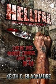 Hellifax - Mountain Man, #3 ebook by Keith C Blackmore