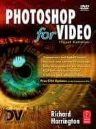 Photoshop for Video ebook by Richard Harrington