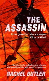 The Assassin ebook by Rachel Butler