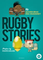 Rugby Stories ebook by Olivier Bras,Eric Mugneret