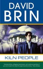 Kiln People ebook by David Brin