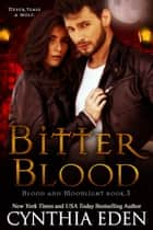 Bitter Blood ebook by Cynthia Eden