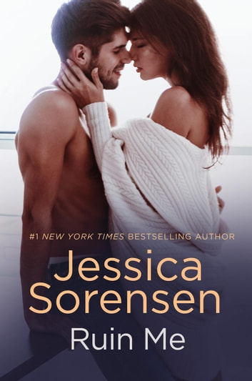 Ruin Me - Nova and Quinton, #5 ebook by Jessica Sorensen