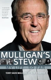 Mulligan's Stew - My Life . . . So Far ebook by Terry David Mulligan
