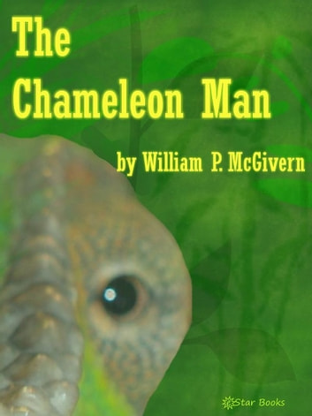The Chameleon Man ebook by William P McGivern