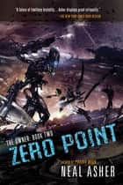 Zero Point ebook by Neal Asher