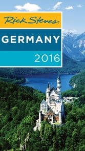 Rick Steves Germany 2016 ebook by Rick Steves