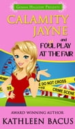 Calamity Jayne and the Fowl Play at the Fair