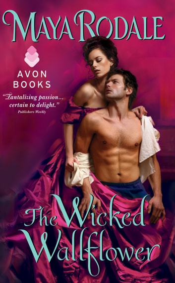 The Wicked Wallflower ebook by Maya Rodale