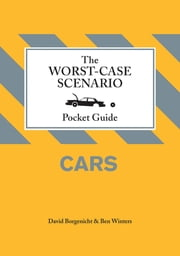 The Worst-Case Scenario Pocket Guide: Cars ebook by David Borgenicht,Ben Winters