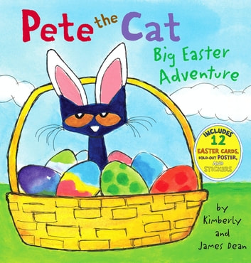 Pete the Cat: Big Easter Adventure ebook by Kimberly Dean,James Dean