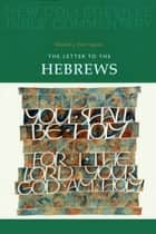 The Letter to the Hebrews - Volume 11 ekitaplar by Daniel  J. Harrington SJ