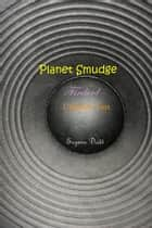 Planet Smudge ebook by Suzann Dodd