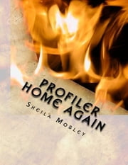 Profiler Home Again ebook by Sheila Mobley