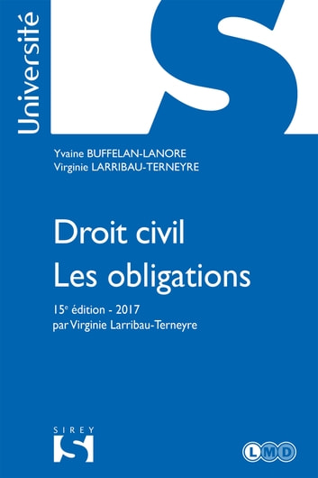 Droit civil. Les obligations ebook by Yvaine Buffelan-Lanore,Virginie Larribau-Terneyre