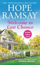 Welcome to Last Chance ekitaplar by Hope Ramsay