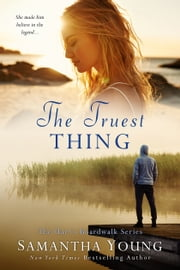 The Truest Thing ebook by Samantha Young