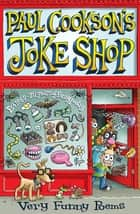 Paul Cookson's Joke Shop ebook by Paul Cookson