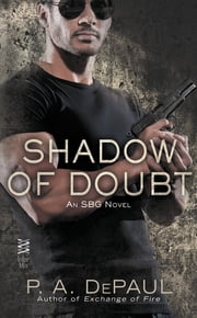 Shadow of Doubt ebook by P. A. DePaul