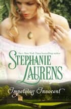 Impetuous Innocent ebook by Stephanie Laurens