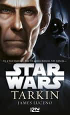 Tarkin ebook by James LUCENO