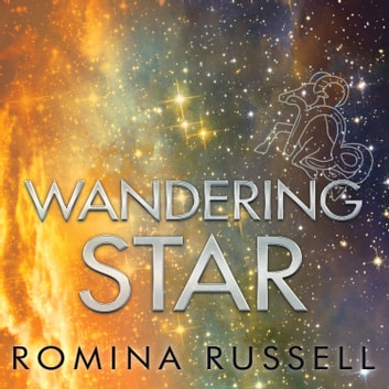 Wandering Star audiobook by Romina Russell