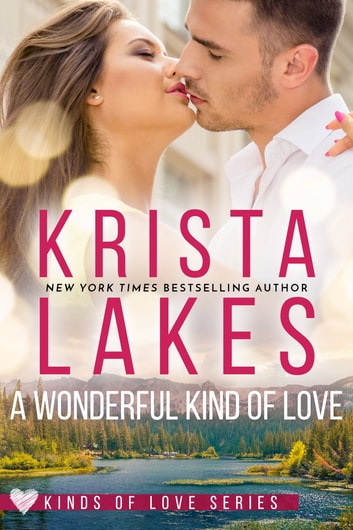 A Wonderful Kind of Love ebook by Krista Lakes