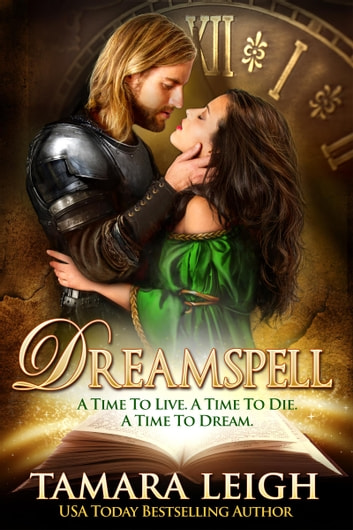 Dreamspell - A Medieval Time Travel Romance ebook by Tamara Leigh