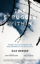 The Struggle Within ebook by Dan Berger