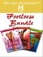 Footloose Bundle - Feet First\Underfoot ebook by Leanne Banks