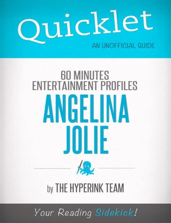 Angelina Jolie Update: 60 Minutes Entertainment Profiles - A Hyperink Quicklet ebook by The Hyperink Team